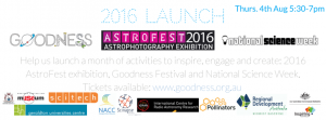 2016 Launch Astrofest, Goodness Festival and National Science Week