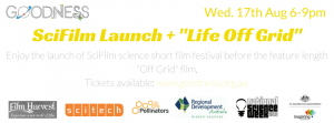 SciFilm Launch + Life Off Grid